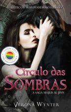 Círculo das Sombras (Majlis al Jinn) by RubiconVenus