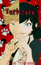 Testcsere (Novella) - Miraculous Ladybug by Szyszyyy