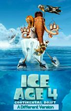 Ice Age Continental Drift : A Different Version by Jennifer4455
