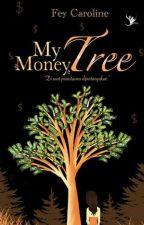 MY MONEY TREE [我的摇钱树] by zhangfeiya