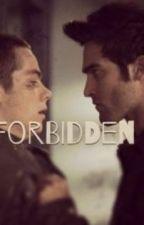 Forbidden {A Sterek FanFiction} by sterekobsessedx