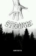 Strange by artistx