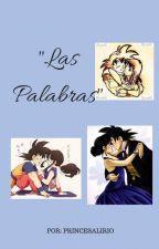 """""""Las Palabras"""" by PrincesaLirio"""