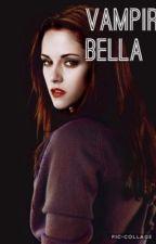 Vampir Bella (bald gehts weiter) (wird überarbeitet) by Lesen33
