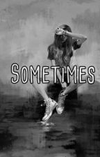 Sometimes [CZ] by sarinkaa123123