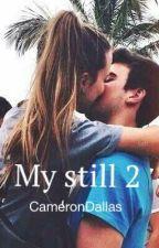 My still 2 ||CameronDallas by inthearmsofcameron