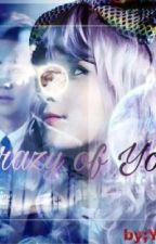 Crazy of You by YunDoYunDo