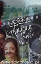 Amazing Love by writingpll