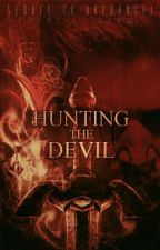 Hunting The Devil - Sequel to Archangel  [Supernatural x Reader] DISCONTINUED by Fatal_Glow