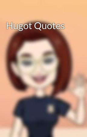 Hugot Quotes - Hugot #1 - Wattpad