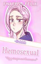 Hømosexual [Félix&Tu] FNAFHS by -JeSuisLily-