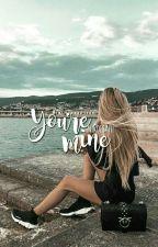 you're mine- את/ה שלי by nikolsaf11