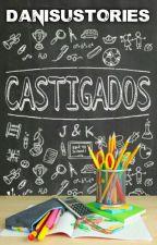 Castigados. [Gemeliers] [PAUSADA] by DanisuStories