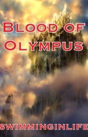 The Blood of Olympus |fanfic| by swimminginlife