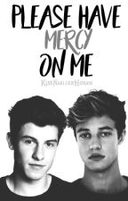 Please Have Mercy On Me ~S.M. by KissNiallerHoran