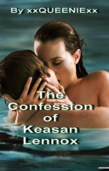 The Confession of Keasan Lennox