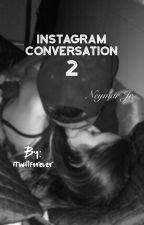 Instagram Conversation 2 || Neymar Jr. by itwillbeforever