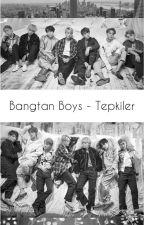BTS Tepkiler by Vanilyali_Donut