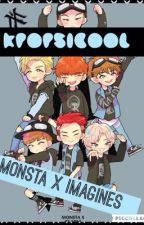 Monsta X Imagines/Oneshots by Kpopsicool