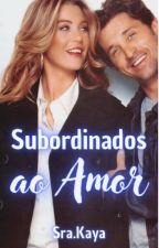 Subordinados [Completo] by MisMiranda