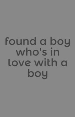 found a boy who's in love with a boy by bradecisions