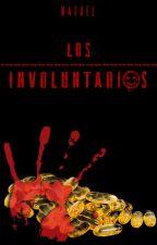 Los involuntarios by Naedel