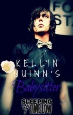 Kellin Quinn's Babysitter (Kellin Quinn Fan Fiction) by SleepingWithTimeLow