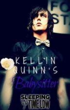 Kellin Quinn's Babysitter (Kellin Quinn Fan Fiction) by SleepingWithTimeLow
