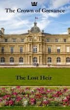 The Lost Heir by PrinceGenoblois