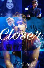 Closer ° l.h. by faileys