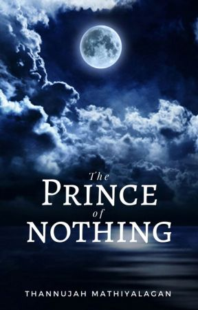The Prince of Nothing by luckycharms