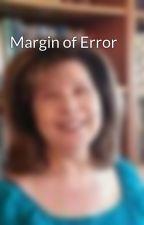 Margin of Error by NancyKress