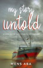 My Story Untold  by Moskii