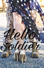 Hello Soldier by mrsjuliv