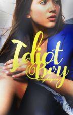 Idiot Boy by MaybeYou-