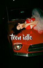 Teen Idle by punkippie