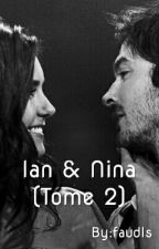 Ian & Nina (Tome  2) by faudls