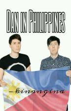 DAN IN PHILIPPINES  by -kinangina