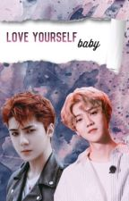 Love yourself, baby; HunHan by xneverminx