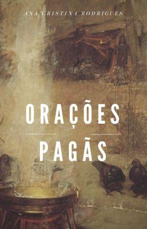 Orações pagãs by AnaRodrigues385