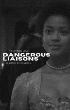 DANGEROUS LIAISONS ( elijah mikaelson )  by pxndula