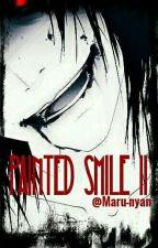 Painted Smile II (Jeff the killer y tú)© »Terminada« by Maru-nyan