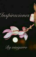 Inspiraciones.  by vivigarro