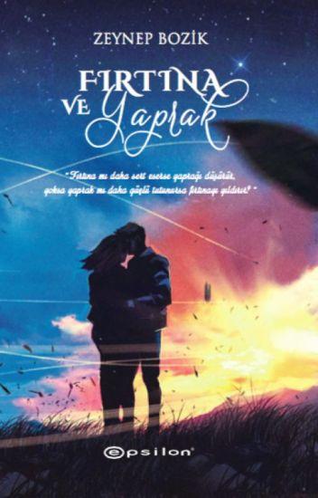 Fırtına ve Yaprak | WATR Watty '14 En İyi Teen Fiction Hikayesi