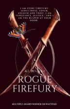 Rogue - Firefury - Book 2.5 by NightElflady