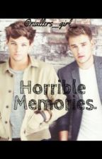 Horrible Memories. (Lilo Paynlinson) {Finished} by niallers__girl__