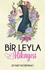 Bir Leyla Hikayesi by zeynebinyeri