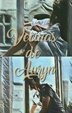 ¿Vecinas de Auryn?Imposible(Auryn y tu) by 14Auryn