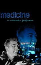 Medicine by Trashalafandom