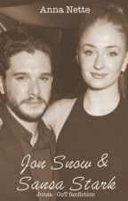 Jon Snow & Sansa Stark - Game of Thrones Fanfiction by Annannette